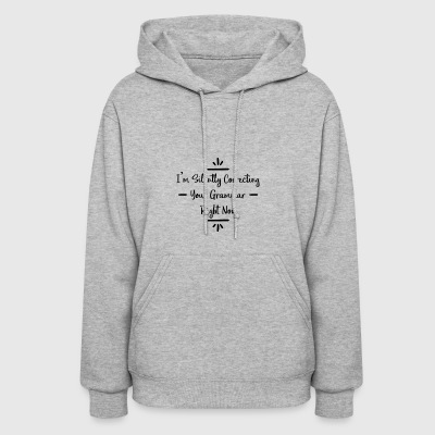 I'm Silently Correcting Your Grammar - Women's Hoodie