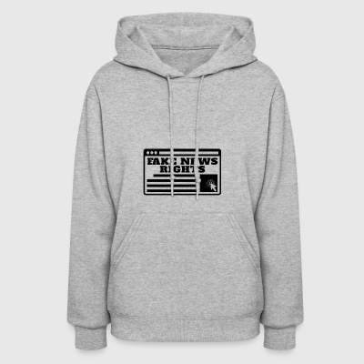 Fake News Rights | Stop Spreading Fake News - Women's Hoodie