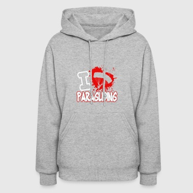I Love Paragliding Shirt - Women's Hoodie