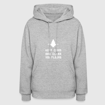 Keep clam and clear 100 floors - Women's Hoodie