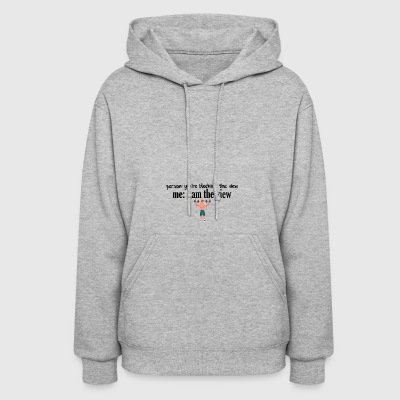 You are blocking the whole view - Women's Hoodie