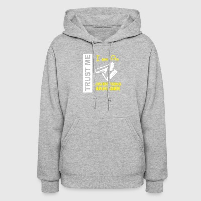 Trust Me I am An Advertising Manager - Women's Hoodie