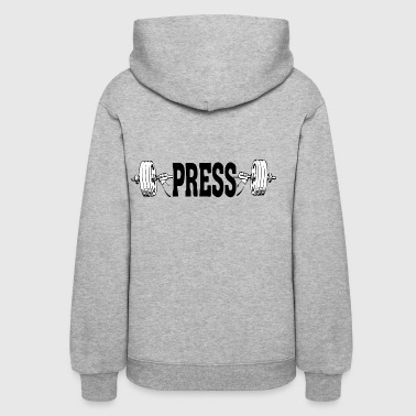 press / Lifting / Gym - Women's Hoodie