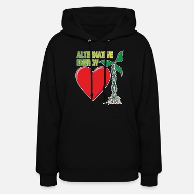 Wind Energy Funny Alternative Energy Wind Power - Women's Hoodie