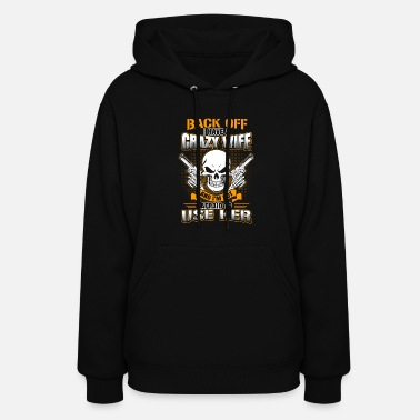 Guns - I have a crazy wife which is gun t-shirt - Women's Hoodie