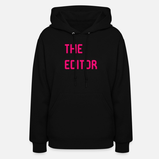Editor Hoodies & Sweatshirts - The Editor Movie Editing Film School - Women's Hoodie black