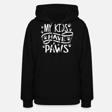 My kids have paws - Women's Hoodie
