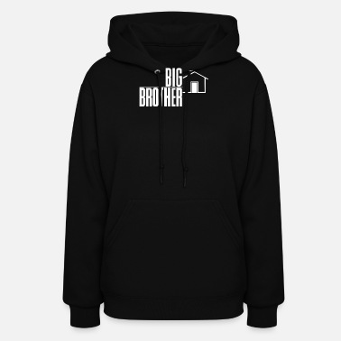 Brother Big Brother Reality TV Show - Women's Hoodie