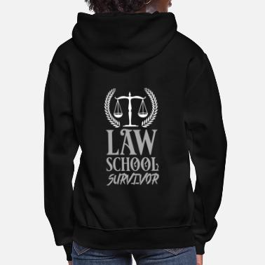 Lawyer Law School Survivor - Women's Hoodie