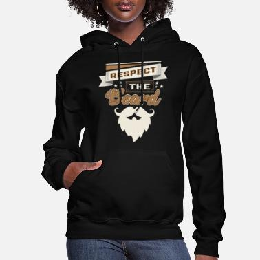 Mustache Respect the beard! gift idea - Women's Hoodie
