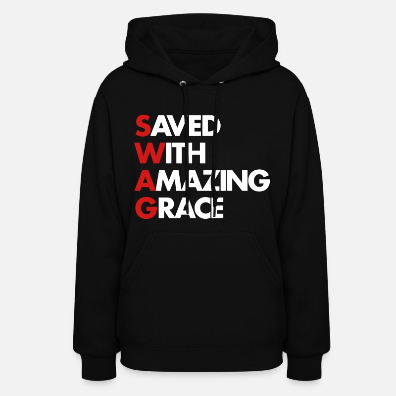 With Hoodies & Sweatshirts - Saved With Amazing Grace (SWAG) - Women's Hoodie black