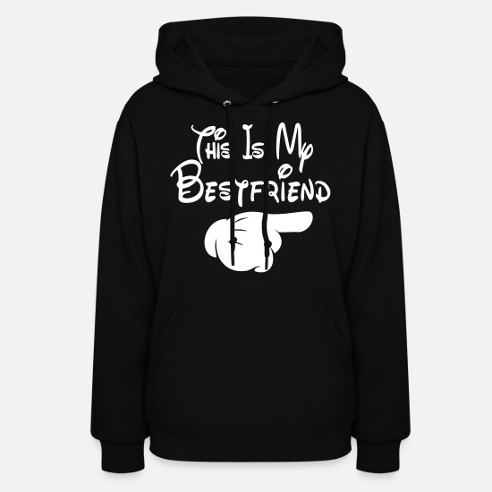 Friends Hoodies & Sweatshirts - This Is My Bestfriend (Pointing Left) - Women's Hoodie black