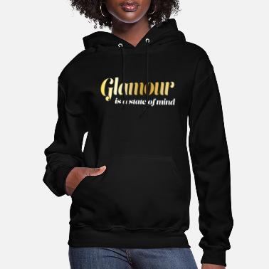 Glamour glamour - Women's Hoodie