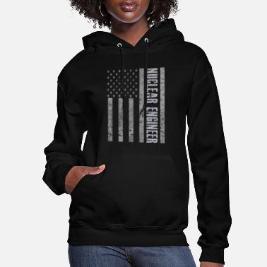 Nuclear Vintage USA Nuclear Engineer American Flag Patriot - Women's Hoodie