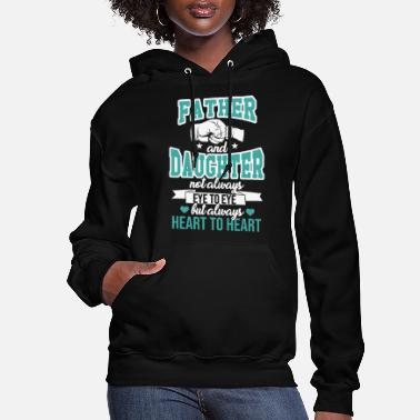 Daughter Father And Daughter - Women's Hoodie