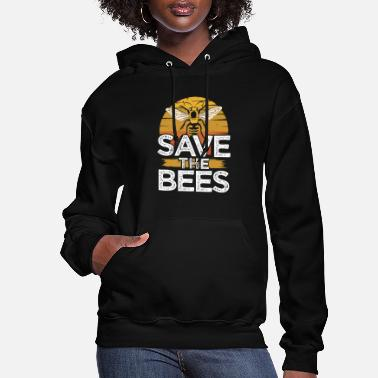 Save The Honey Save the bees Beekeper Honey Bee - Women's Hoodie