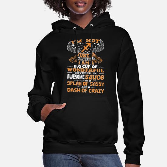 I/'m Not Crazy I/'m Just a Sagittarius Mens Womens Ladies Unisex Hoodie Hooded Top