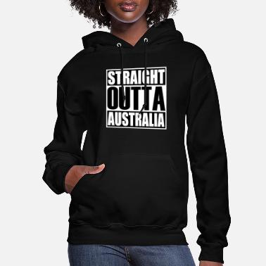 Latest Latest Design tagged as a Straight Outta Australia - Women's Hoodie