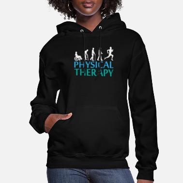 Physiotherapy Awesome Evolution of physical therapy Gift - Women's Hoodie