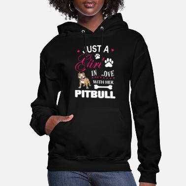 Pitbull Pitbull - Just a girl in love with her pitbull - Women's Hoodie