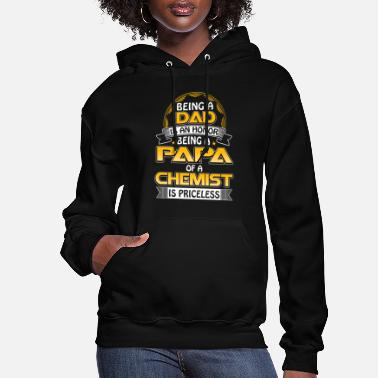Greed Lust Wrath Fullmetal Alchemist Chemist - Being a papa of a chemist is priceless - Women's Hoodie