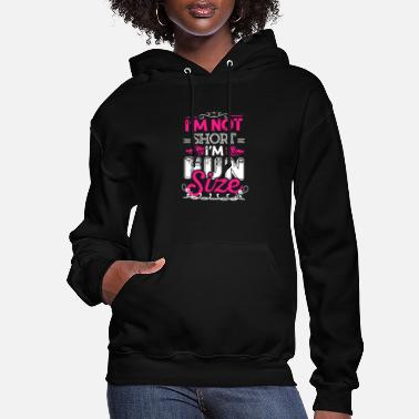 Fun Im Not Short Im Fun Size - Women's Hoodie
