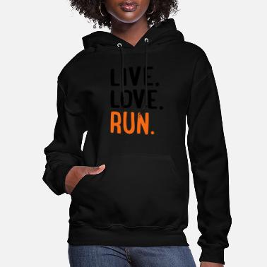 Run Like A Girl run - Women's Hoodie