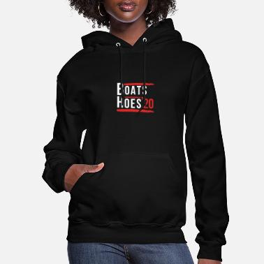 Boats And Hoes Boats And Hoes 2020 - Women's Hoodie