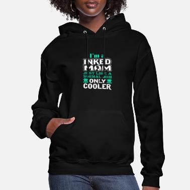 Schland Inked mom - Just like others only cooler t-shirt - Women's Hoodie