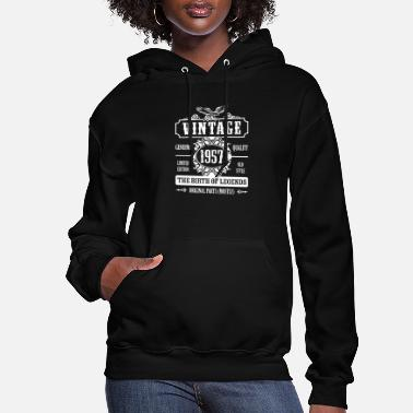 Year Of Birth Vintage 1957 The Birth Of Legends - Women's Hoodie