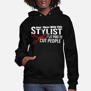 Hairstyle I Get Paid To Cut People - Women's Hoodie