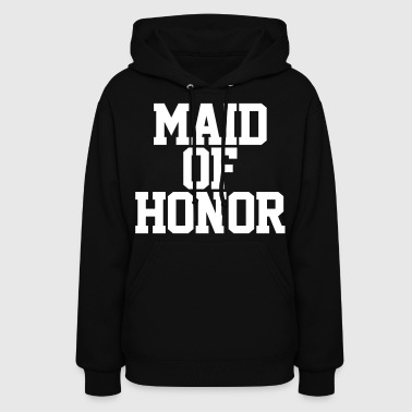 Maid of Honor - Women's Hoodie