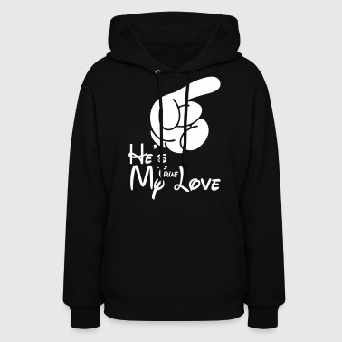 He's My True Love - Women's Hoodie