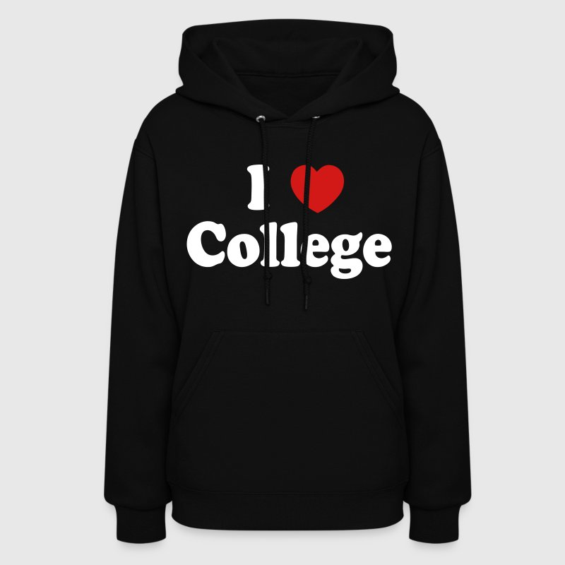 I Love College - stayflyclothing.com - Women's Hoodie