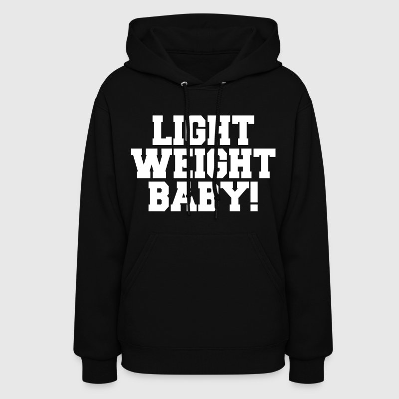 Light Weight Baby - Women's Hoodie