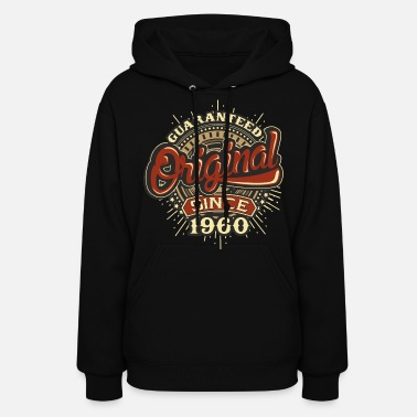 1960 Birthday guaranteed since 1960 - Present - Women's Hoodie