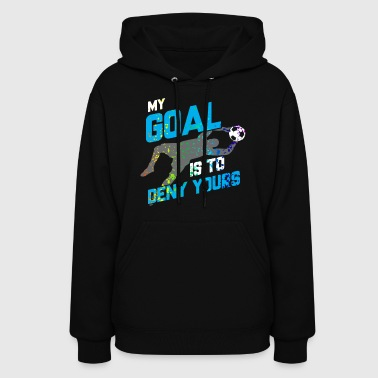 My Goal Is To Deny Yours Goalie Rainbow Splatter - Women's Hoodie