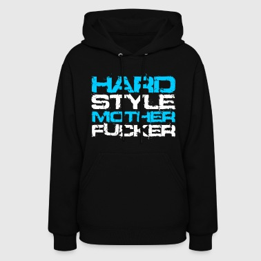 Hardstyle Mother F*cker (White Txt) - Women's Hoodie