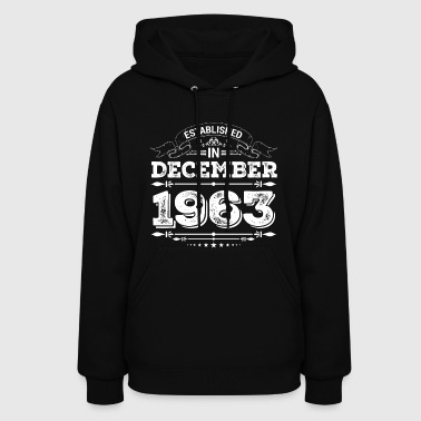 1963 Established in December 1963 - Women's Hoodie