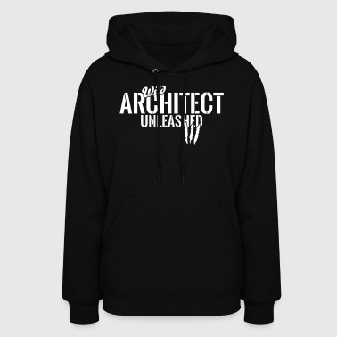Wild architect unleashed - Women's Hoodie