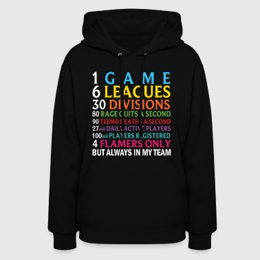 League of Legends troll rage quit and flamers - Women's Hoodie