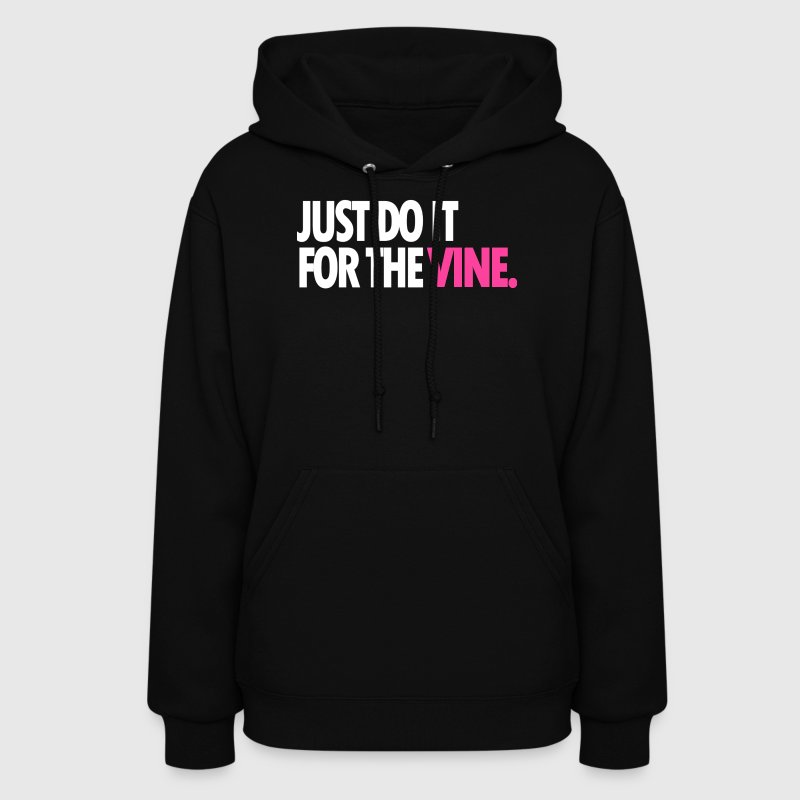 DO IT FOR THE VINE - Women's Hoodie