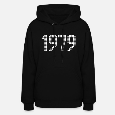 Year Of Birth 1979, Numbers, Year, Year Of Birth - Women's Hoodie