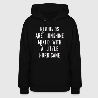 Redheads are sunshine shirt - Women's Hoodie