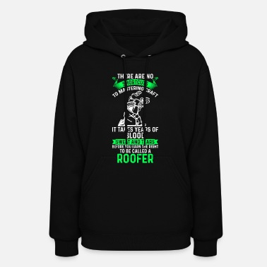 Roof roofer, roof, roofing, gift - Women's Hoodie