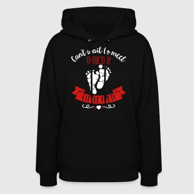 Cant wait to meet those tiny little feet pregnancy - Women's Hoodie