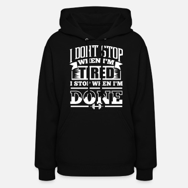 Stop Gym Sports Quotes - Women's Hoodie