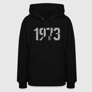 Birth 1973, Numbers, Year, Year Of Birth - Women's Hoodie