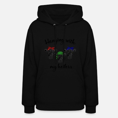 Cattle Hanging with my heifers cow funny t-shirt awesome - Women's Hoodie