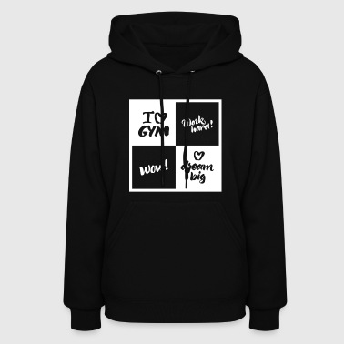 Gym quote - Women's Hoodie